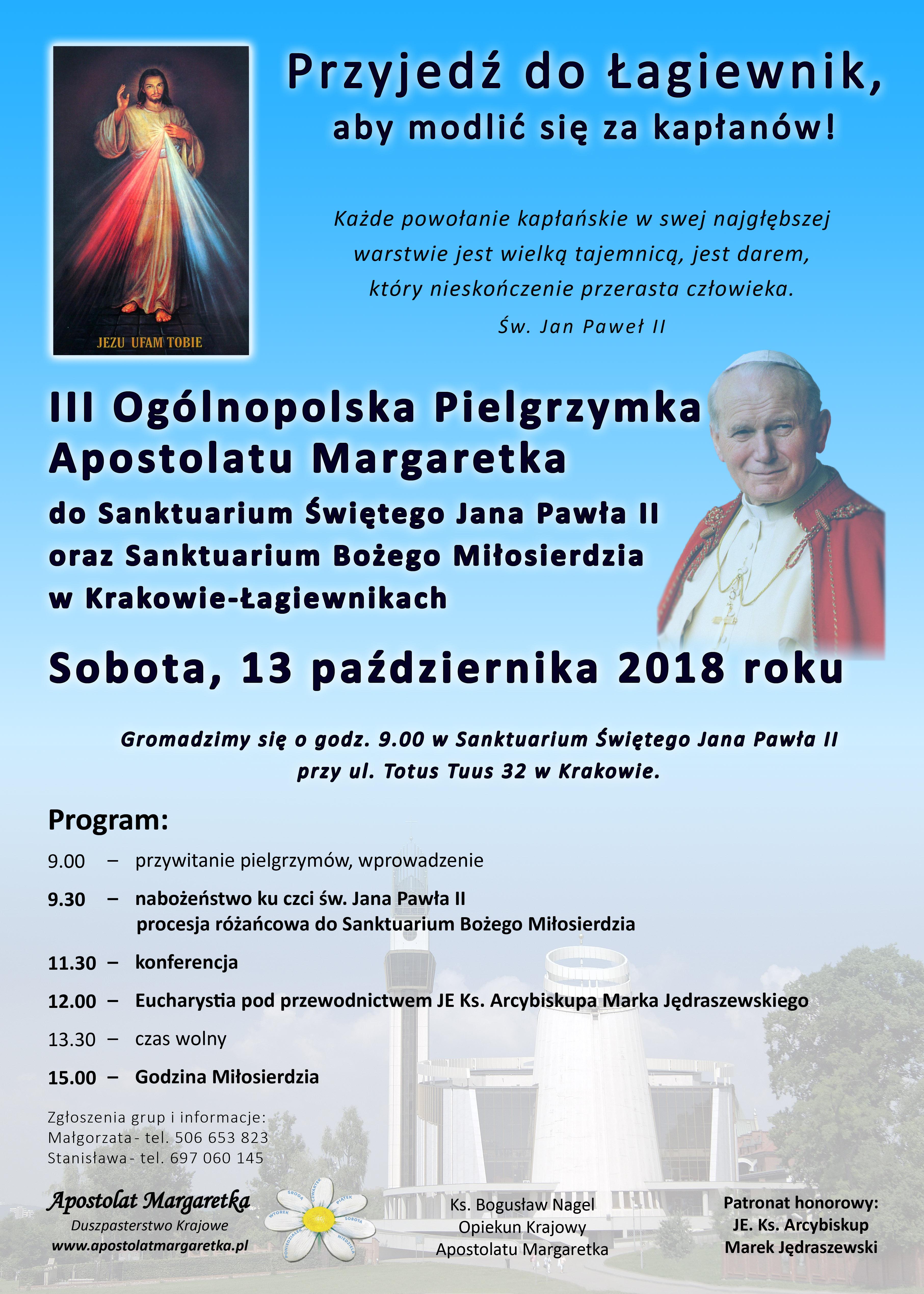 III Ogólnopolska Pielgrzymka Apostolatu Margaretka do Sanktuarium Świętego Jana Pawła II oraz Sanktuarium Bożego Miłosierdzia w Krakowie-Łagiewnikach