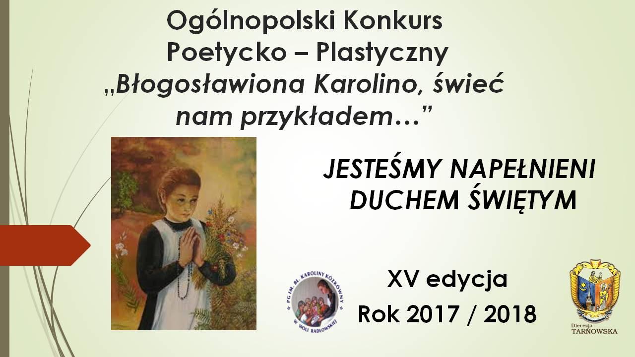 """XVI Ogólnopolski Konkurs Poetycko–Plastyczny """"Bł. Karolino, świeć nam przykładem…"""""""