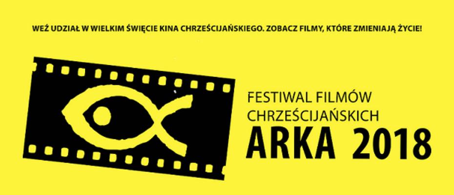 Festiwal Filmów Chrześcijańskich ARKA 2018