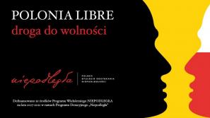 """Polonia Libre – droga do wolności"""