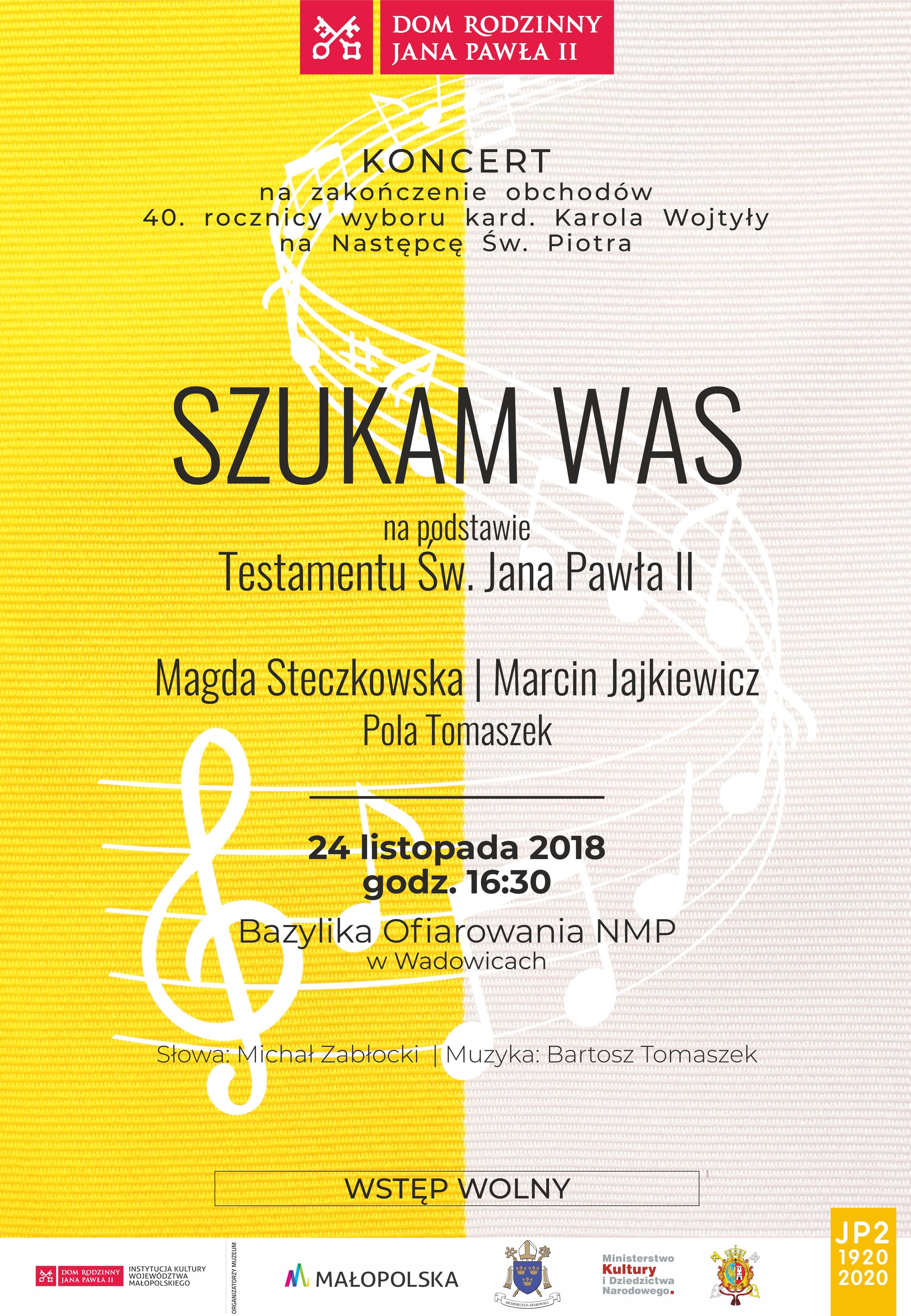 """Koncert """"Szukam was"""" zabrzmi w Wadowicach"""