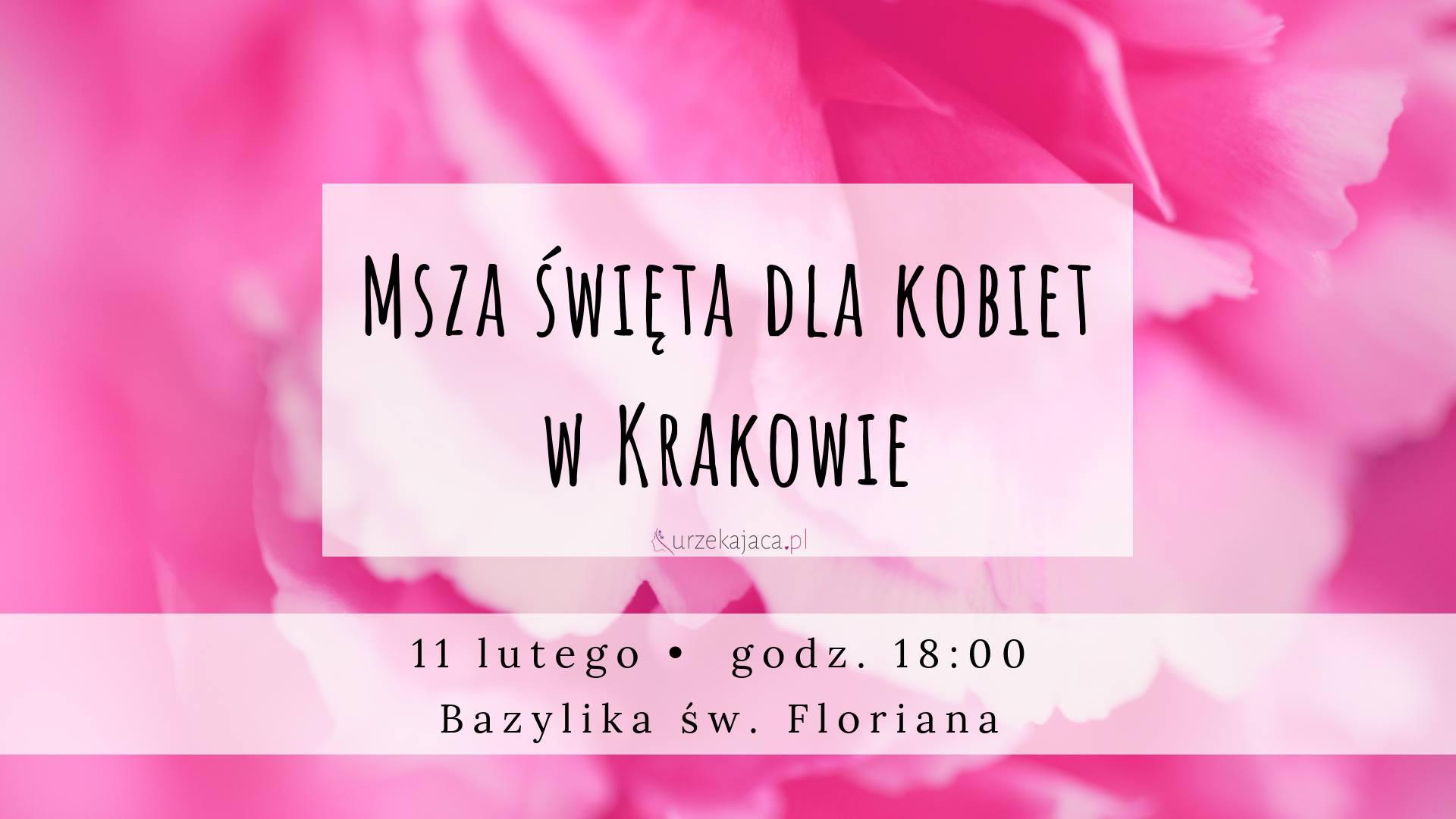 Msza św. dla kobiet w Krakowie