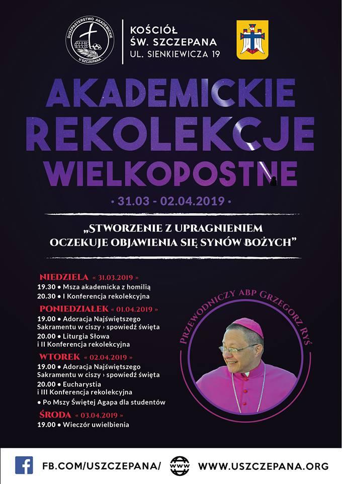Akademickie Rekolekcje Wielkopostne z Abp Grzegorzem Rysiem