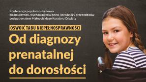 Oswoić tabu niepełnosprawności. Od diagnozy prenatalnej do dorosłości – konferencja