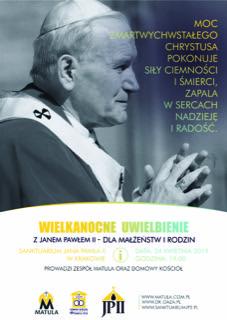 Wielkanocne Uwielbienie w Sanktuarium św. Jana Pawła II