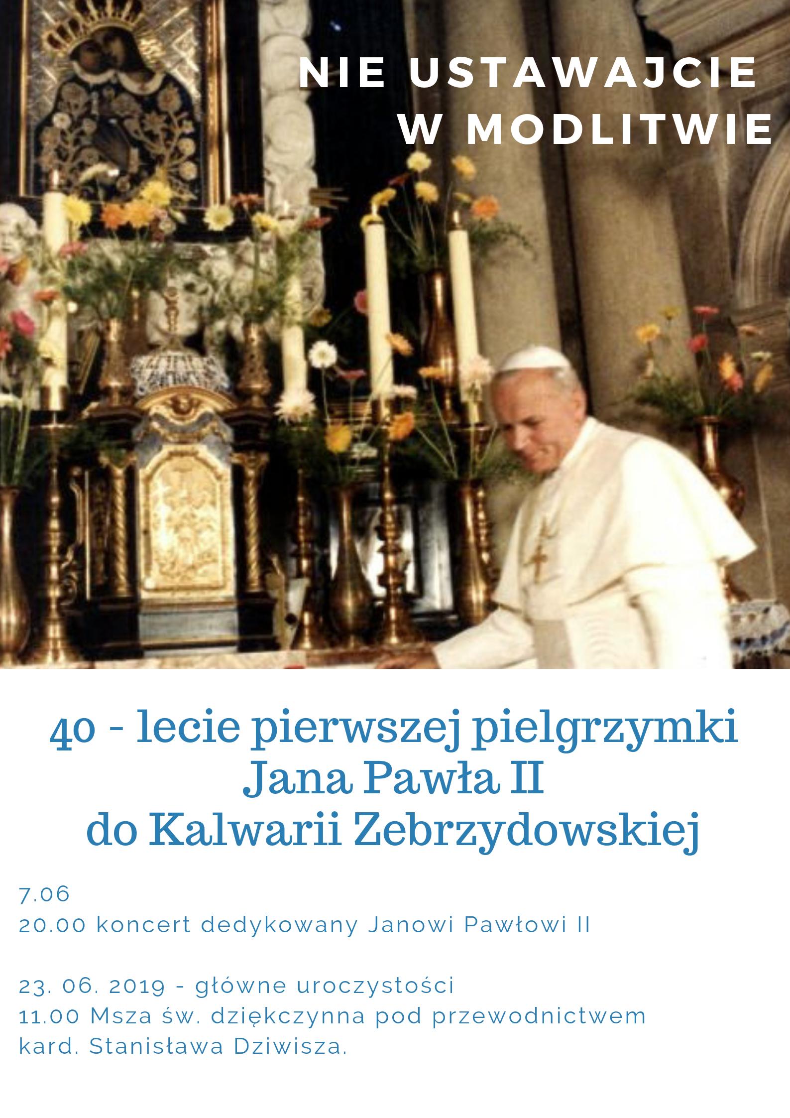 40. rocznica wizyty św. Jana Pawła II w Kalwarii Zebrzydowskiej