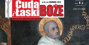 """Błogosławiony Michał Giedroyć – czerwcowe """"Cuda i Łaski Boże"""""""