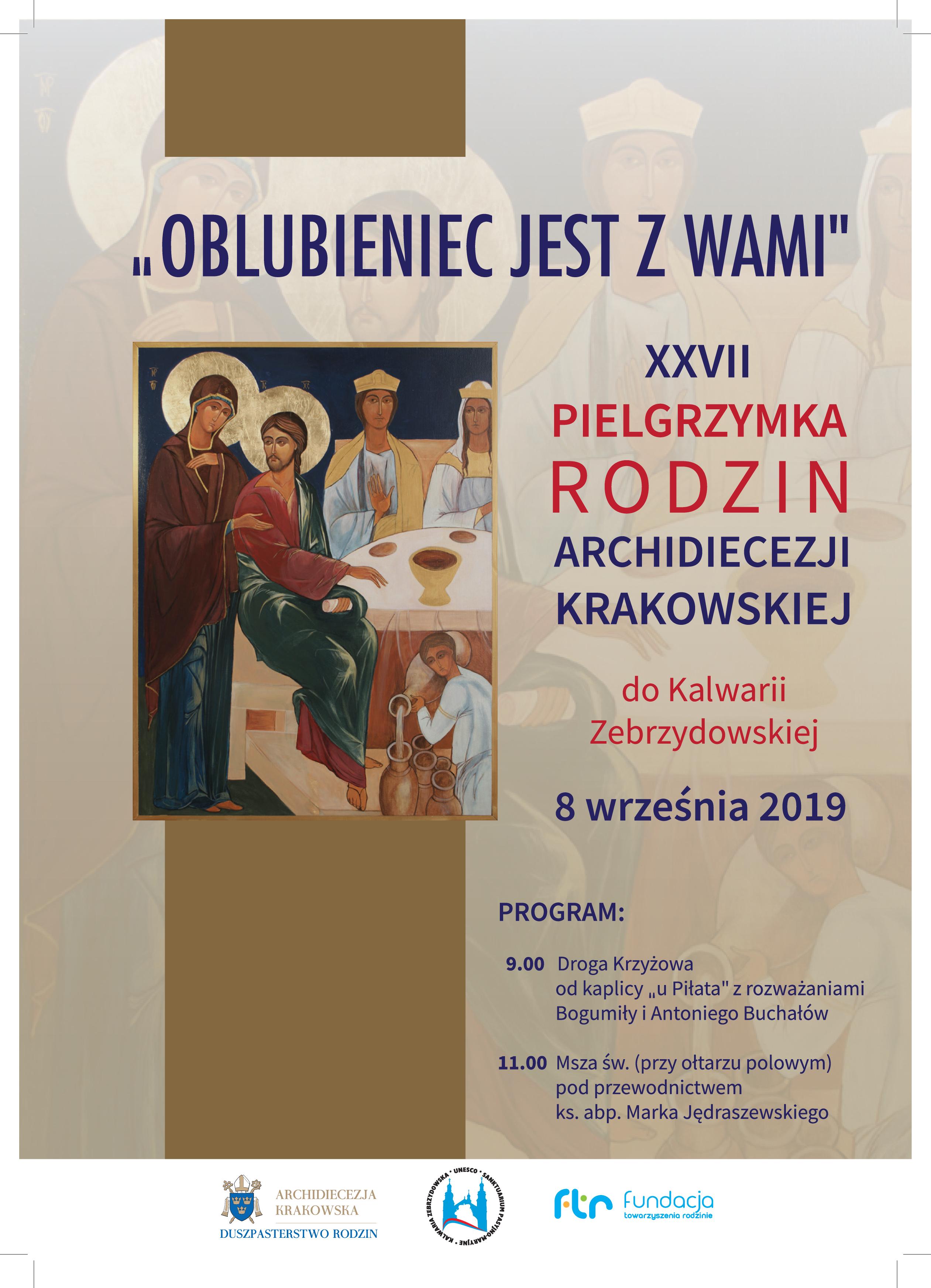 Zaproszenie na XXVII Pielgrzymkę Rodzin Archidiecezji Krakowskiej do Kalwarii Zebrzydowskiej