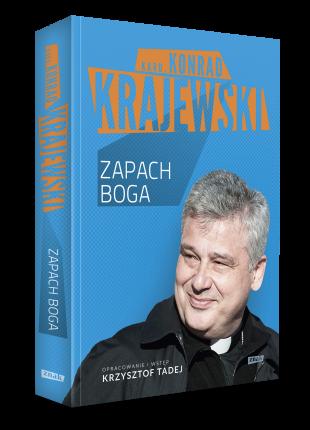 "Kard. Konrad Krajewski ""ZAPACH BOGA"""
