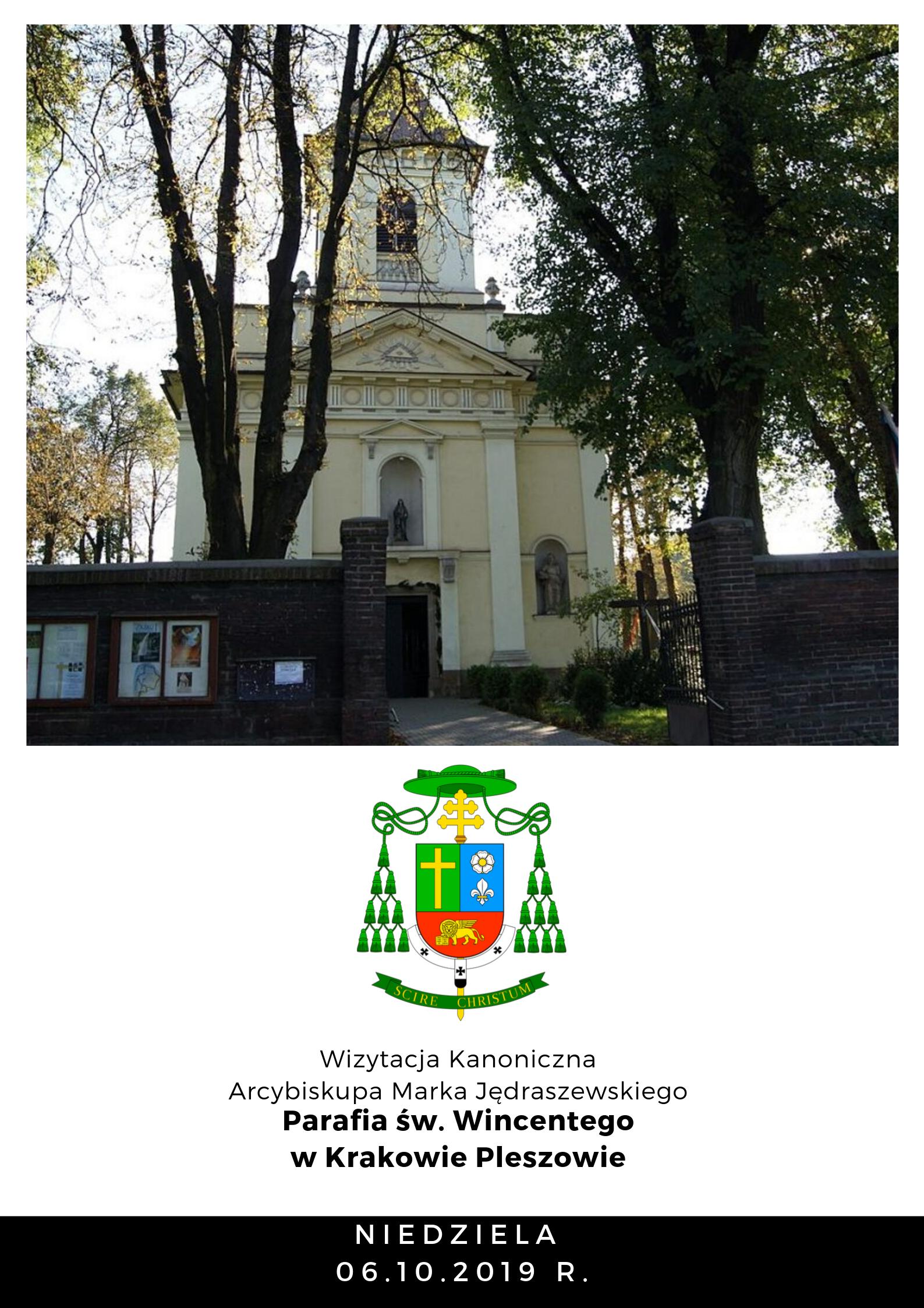 Wizytacja kanoniczna Parafia pw. św. Wincentego w Krakowie – Pleszowie