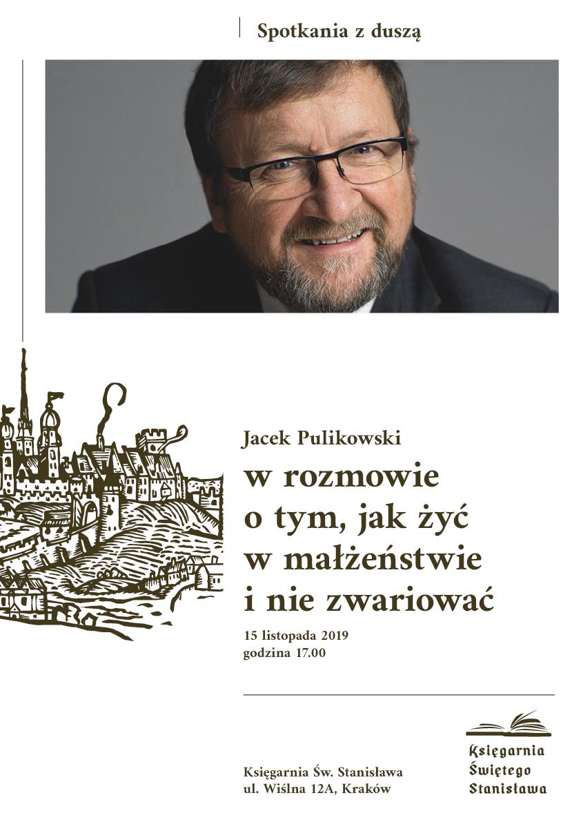 """""""Spotkanie z duszą"""" z Jackiem Pulikowskim"""