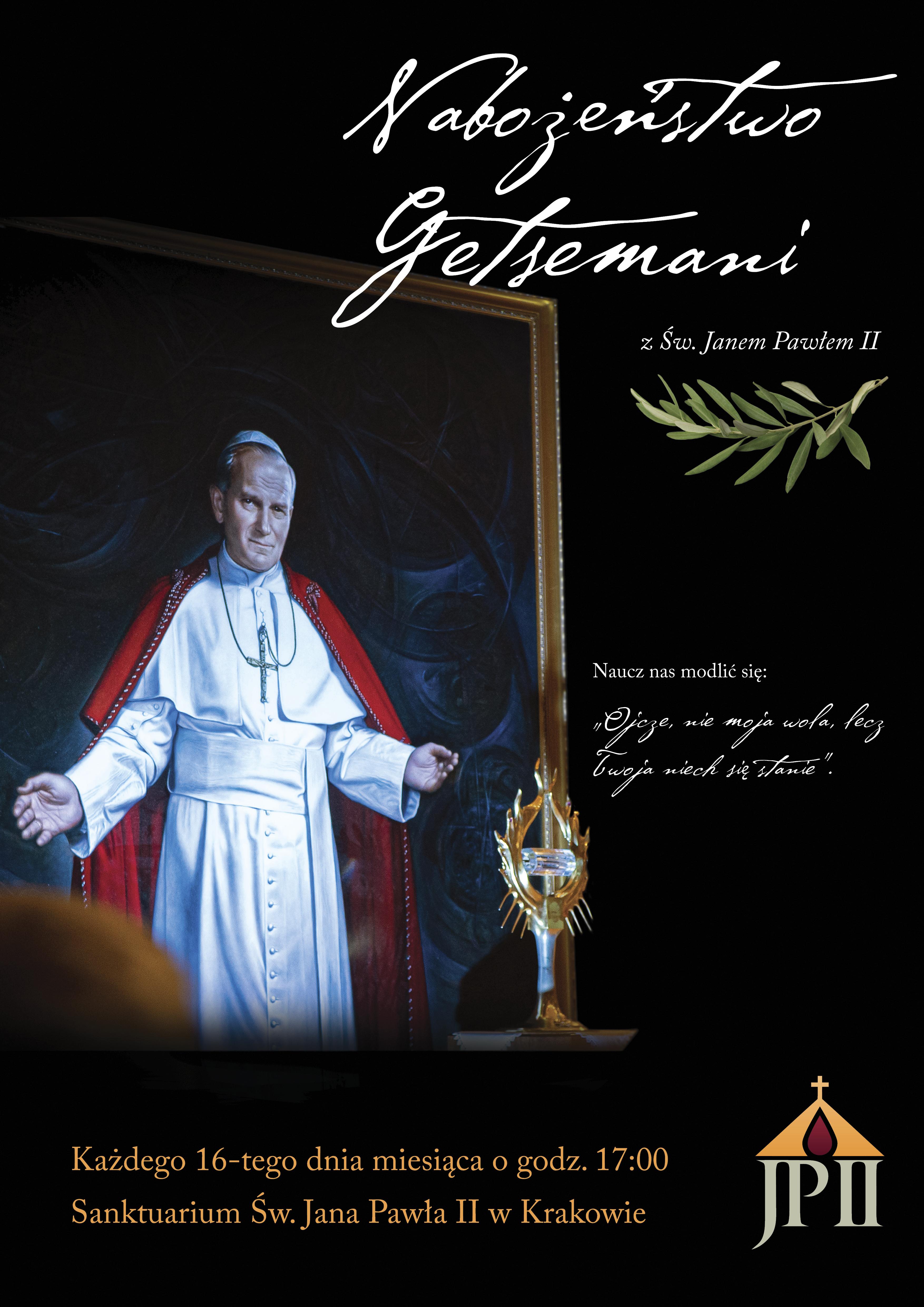 Nabożeństwo Getsemani ze św. Janem Pawłem II