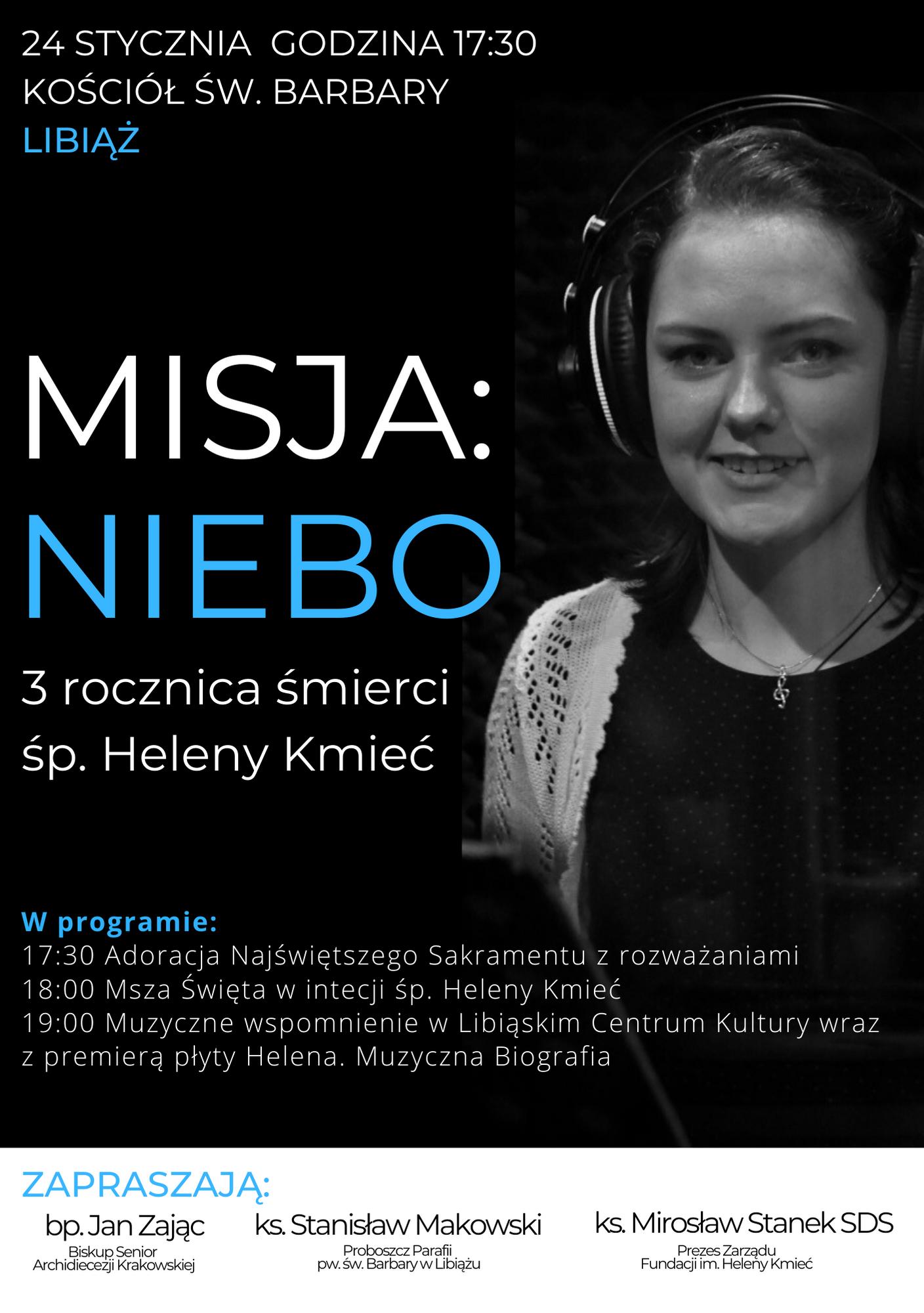 Misja: NIEBO – 3. rocznica śmierci Heleny Kmieć
