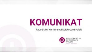 Komunikat Rady Stałej Konferencji Episkopatu Polski