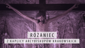 Abp Marek Jędraszewski: Chrystus jest gwarantem, że Ojciec weźmie w obronę tych, którzy modlą się do niego dniem i nocą