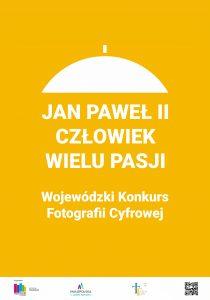 Konkurs fotograficzny Jan Paweł II – Człowiek wielu pasji