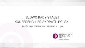 Słowo Rady Stałej  Konferencji Episkopatu Polski