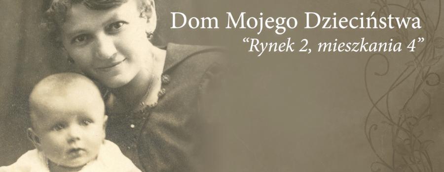 """""""Dom mojego dzieciństwa"""" – projekt wideo opowiadający historię rodziny Wojtyłów"""