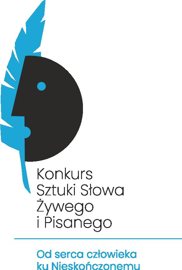 """Konkurs Sztuki Słowa Żywego i Pisanego """"…OD SERCA CZŁOWIEKA KU NIESKOŃCZONEMU…"""""""