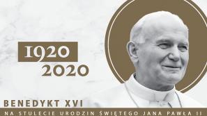 Historyczny list papieża Benedykta XVI z okazji 100 rocznicy urodzin św. Jana Pawła II