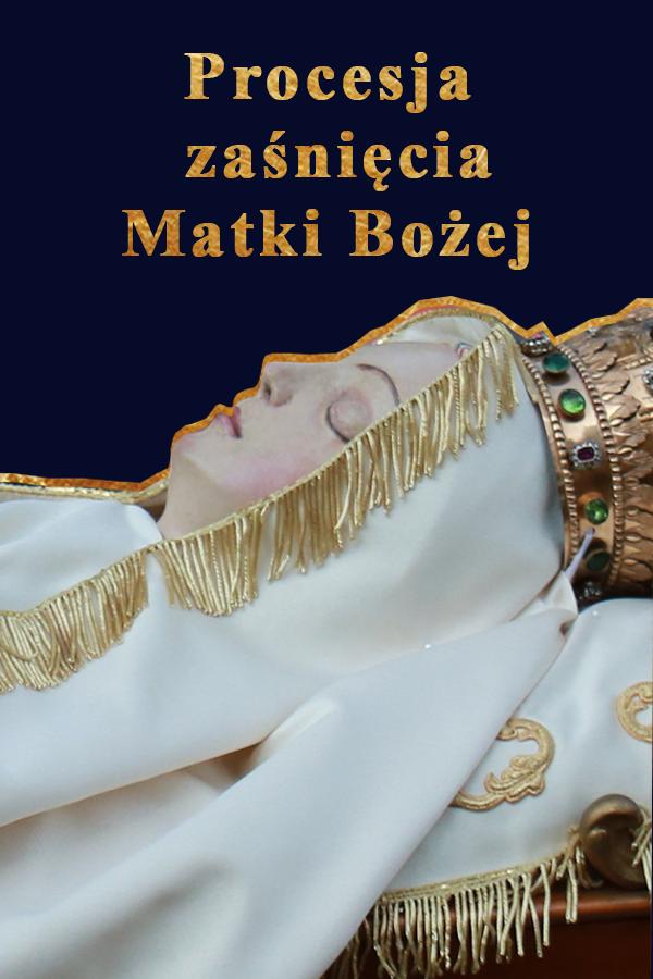 Procesja Pogrzebu Matki Bożej w Kalwarii Zebrzydowskiej