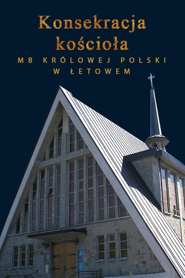 Konsekracja kościoła w Łętowem