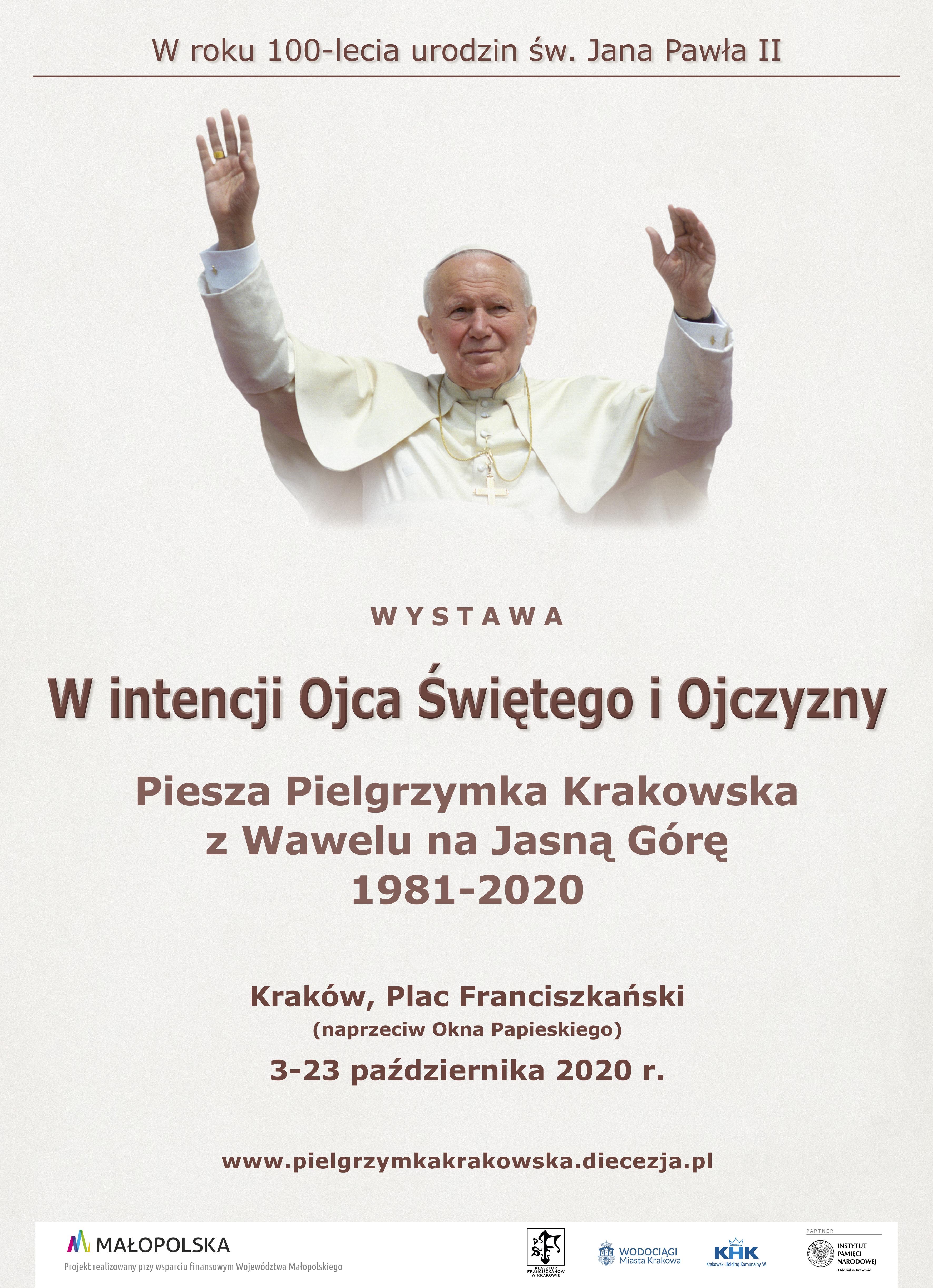 """Wystawa """"W intencji Ojca Świętego i Ojczyzny"""" Piesza Pielgrzymka Krakowska 1981-2020"""