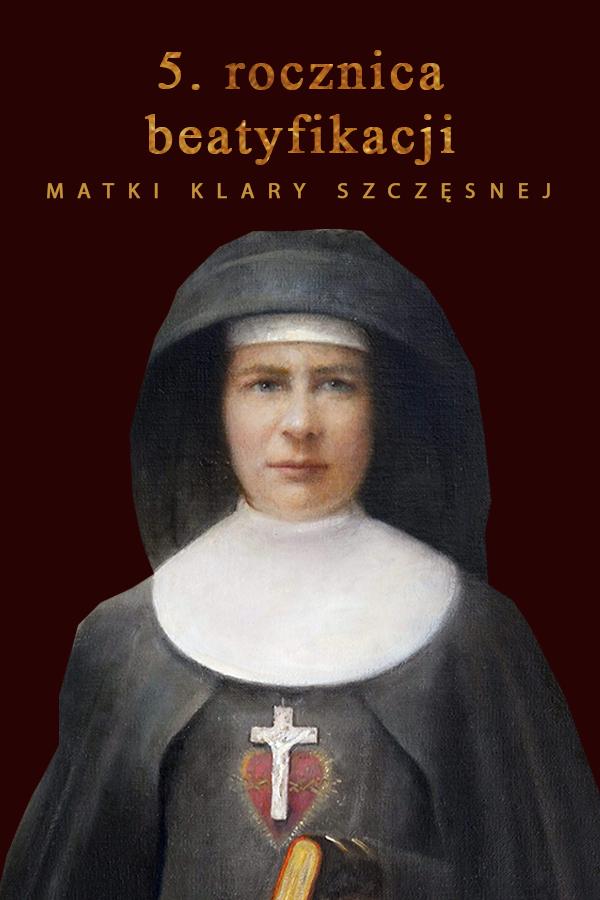 Rocznica beatyfikacji M. Klary Szczęsnej