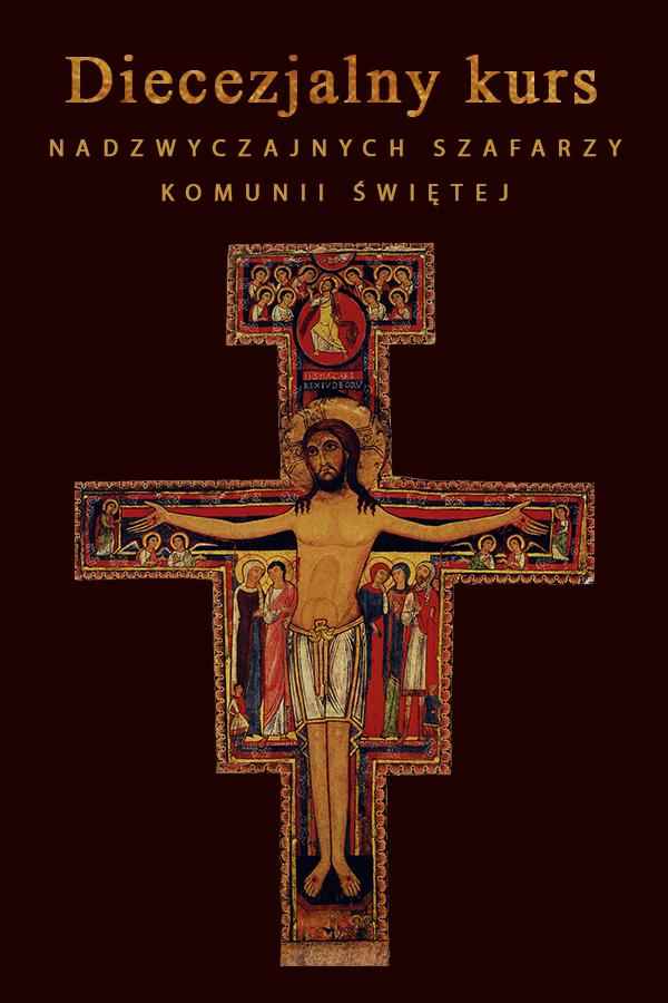 Kurs Nadzwyczajnych Szafarzy Komunii Świętej