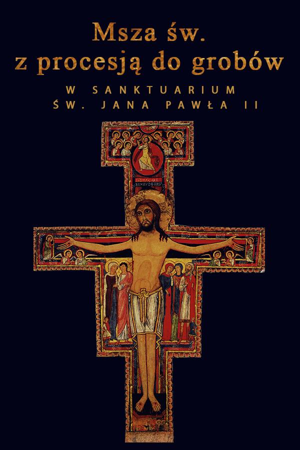 Uroczystość Wszystkich Świętych w Sanktuarium św. Jana Pawła II