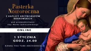 Tegoroczna Pasterka Noworoczna z Kaplicy Arcybiskupów Krakowskich