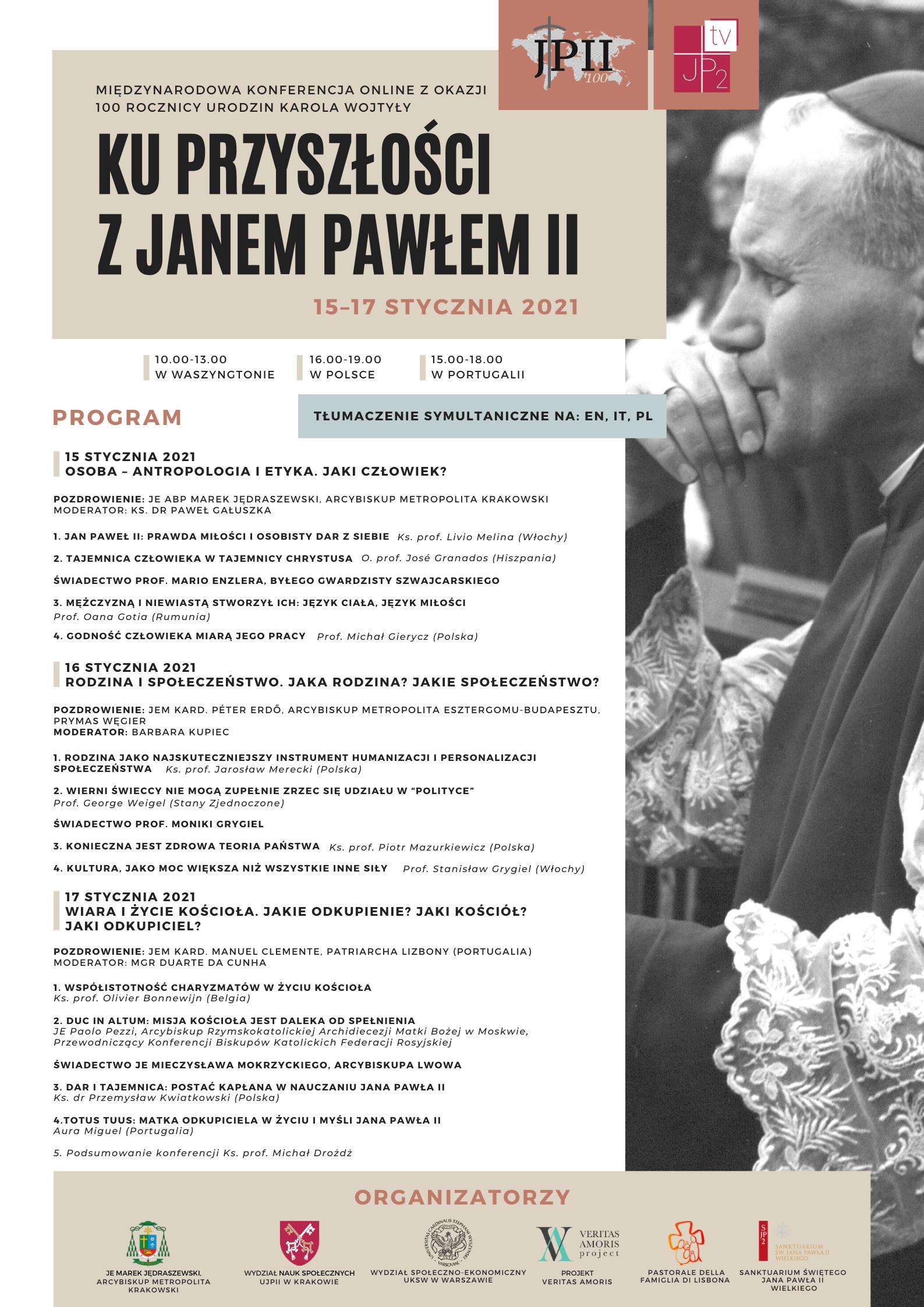 """1. Dzień Międzynarodowej Konferencji z okazji 100. rocznicy urodzin Karola Wojtyły """"Ku przyszłości z Janem Pawłem II"""""""