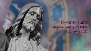 Ponowienie aktu poświęcenia Polski Najświętszemu Sercu Pana Jezusa  w krakowskiej Bazylice Najświętszego Serca Pana Jezusa