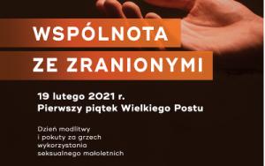 """""""Wspólnota ze Zranionymi"""" w Archidiecezji Krakowskiej"""