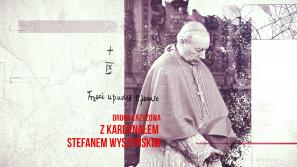 """""""Sprawa Chrystusowa trwa. Droga Krzyżowa z kardynałem Stefanem Wyszyńskim"""". Stacja IX"""