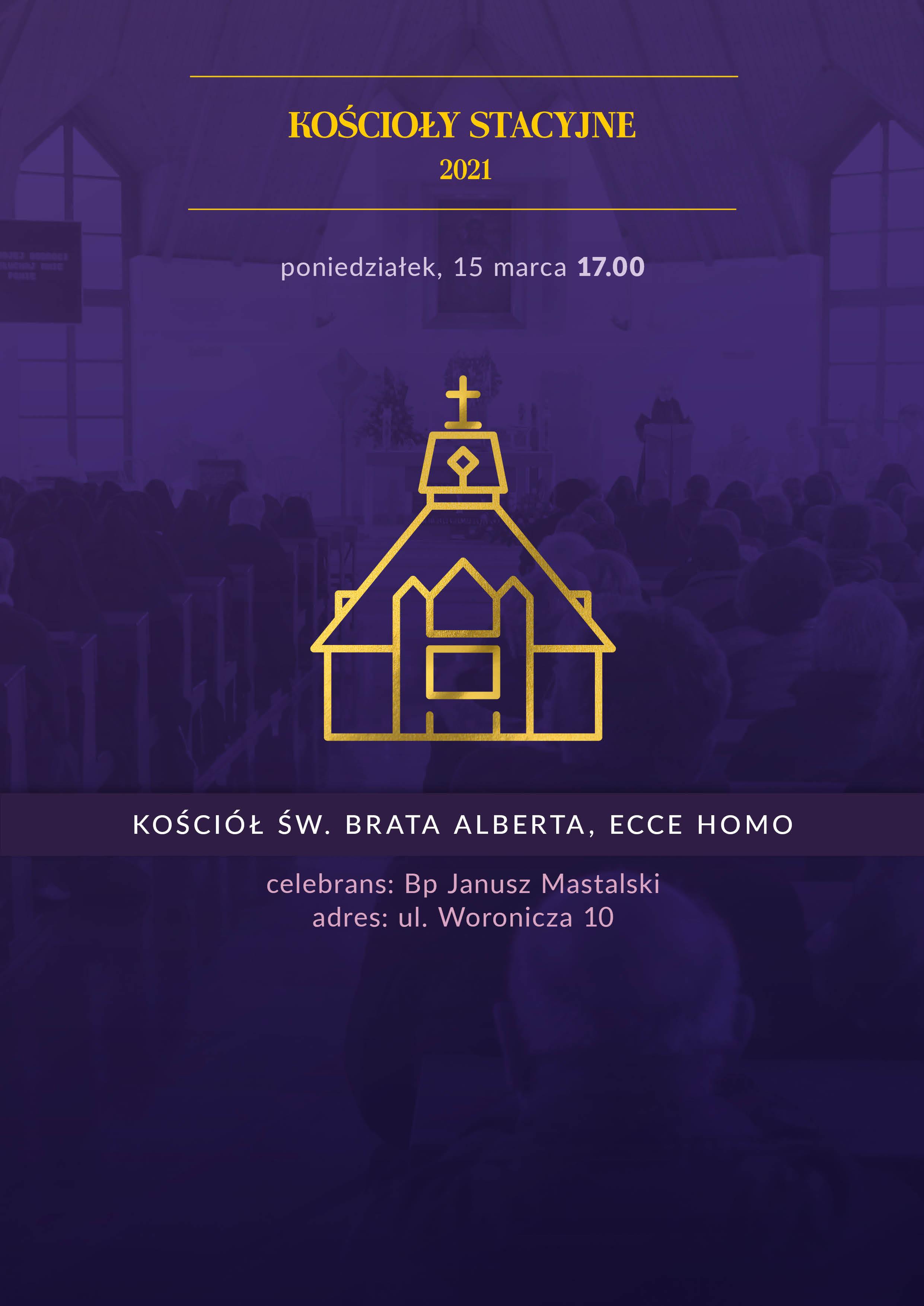 Liturgia stacyjna w Sanktuarium Ecce Homo św. Brata Alberta
