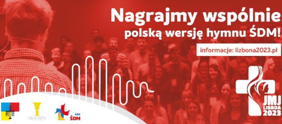 Oficjalna polska wersja hymnu Światowych Dni Młodzieży w Lizbonie 2023