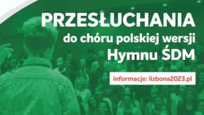 Przesłuchania do chóru polskiej wersji Hymnu ŚDM