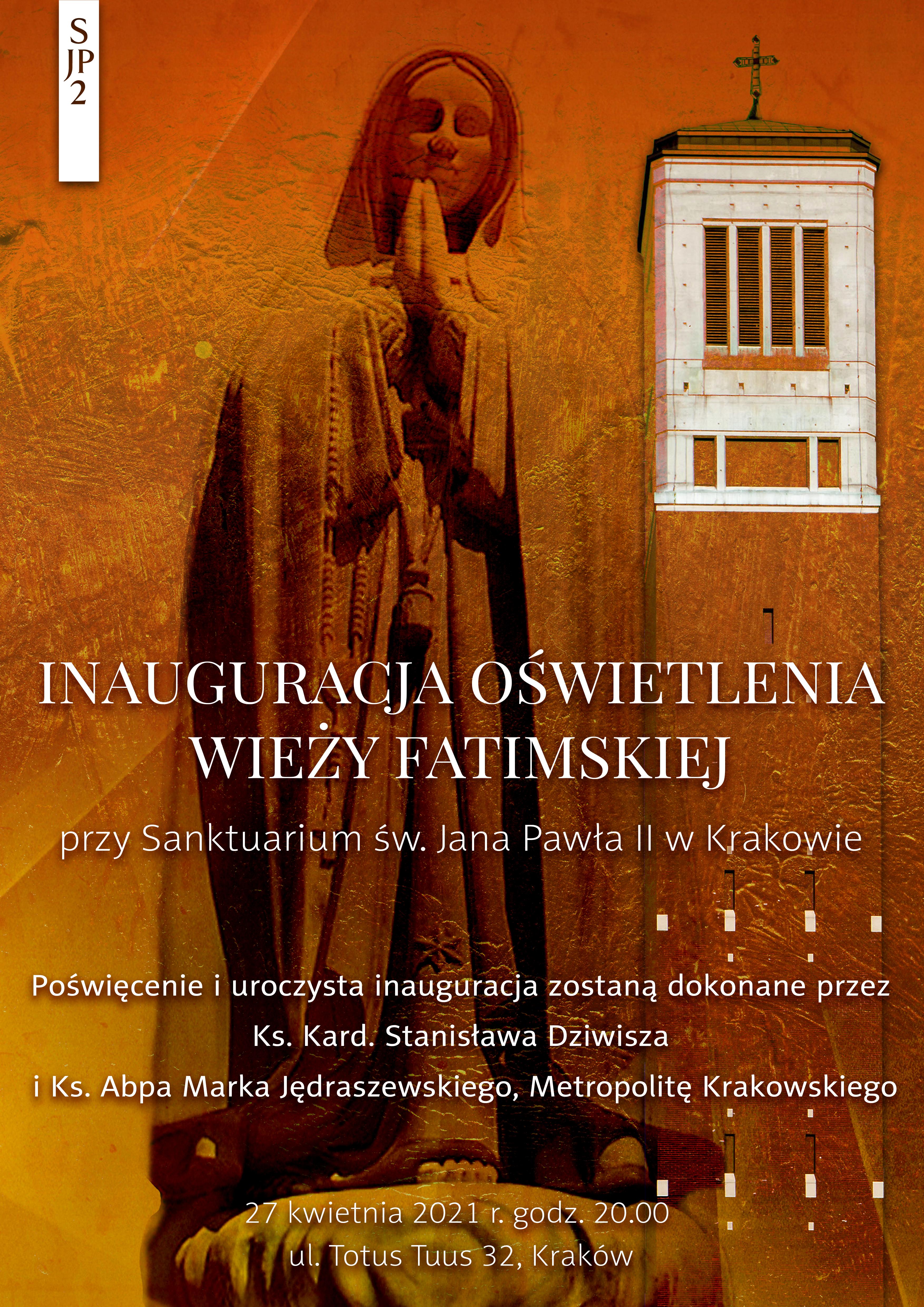 Inauguracja oświetlenia Wieży Fatimskiej przy Sanktuarium św. Jana Pawła II w Krakowie