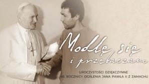 """""""Modlę się i przebaczam"""". 40. rocznica zamachu na Jana Pawła II"""