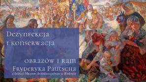 Dezynfekcja i konserwacja obrazów i ram Fryderyka Pautscha