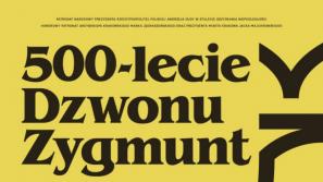 """Sesja naukowa w 500-lecie dzwonu """"Zygmunt"""""""
