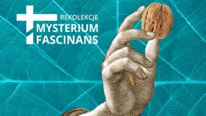 """Kolejna edycja rekolekcji liturgicznych """"Mysterium fascinans"""""""