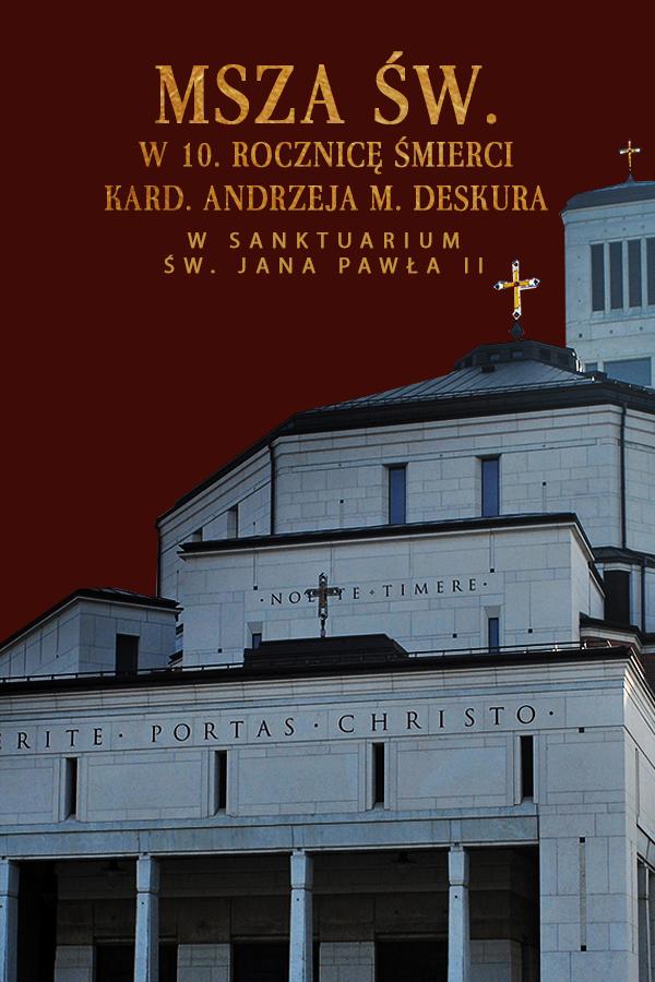 Msza św. w 10. rocznicę śmierci kardynała A .M. Deskura