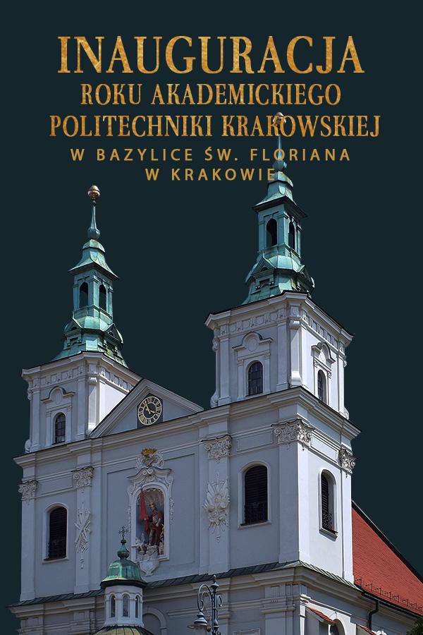 Inauguracja Roku Akademickiego Politechniki Krakowskiej