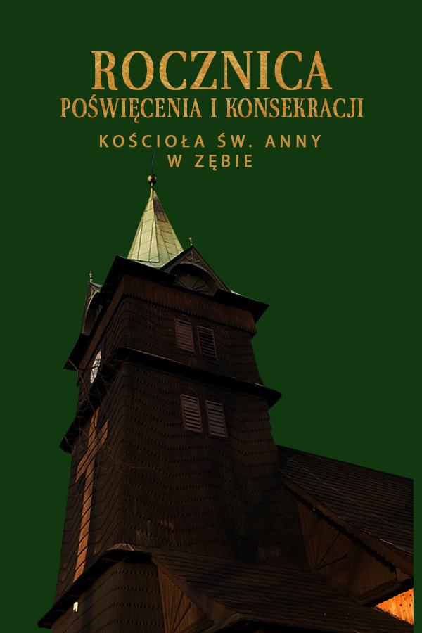 Rocznica poświęcenia i konsekracji kościoła św. Anny w Zębie