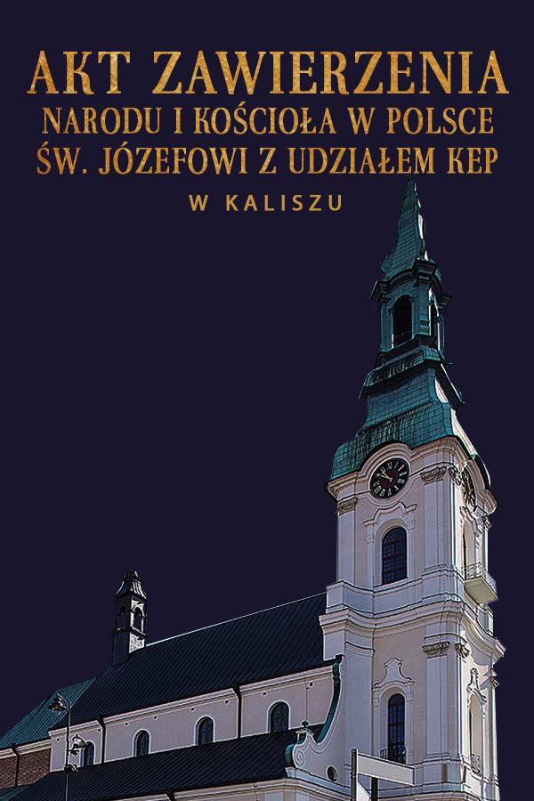Akt Zawierzenia Narodu i Kościoła w Polsce św. Józefowi z udziałem KEP