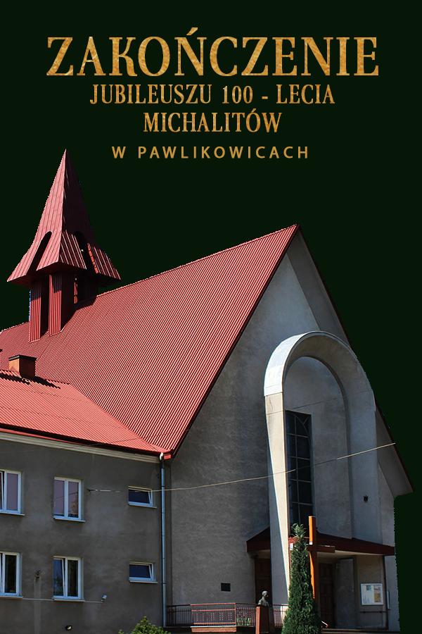 Msza św. na zakończenie Jubileuszu 100-lecia Zgromadzenia św. Michała Archanioła