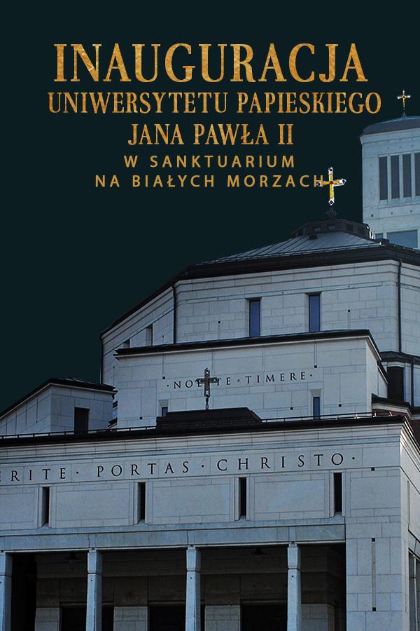 Inauguracja Roku Akademickiego na Uniwersytecie Papieskim Jana Pawła II