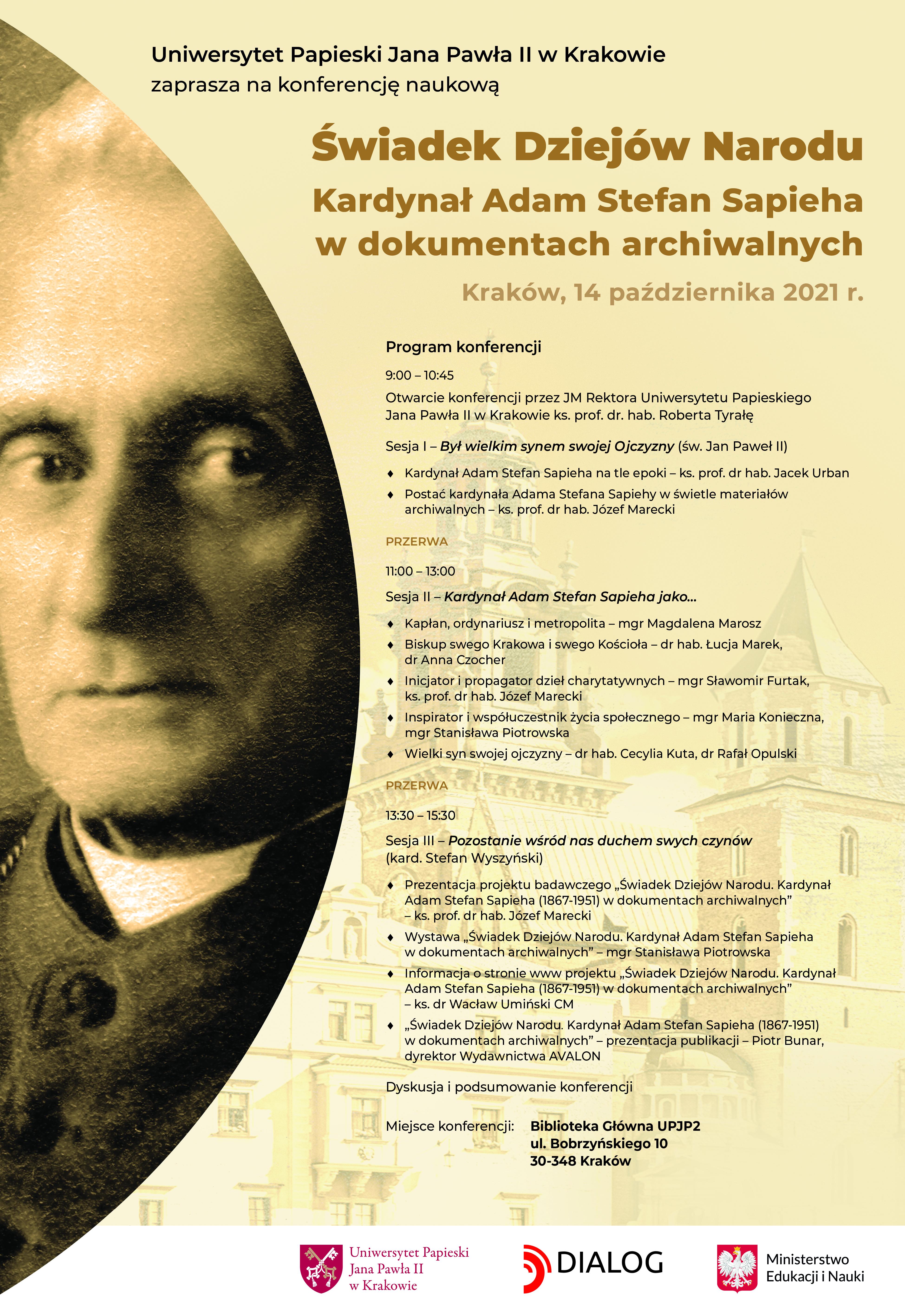 """Konferencja naukowa """"Świadek Dziejów Narodu. Kardynał Adam Stefan Sapieha w dokumentach archiwalnych"""""""